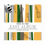 This Is The Easy Album详情