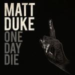One Day Die详情