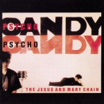 Psycho Candy详情