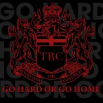 Go Hard Or Go Home详情