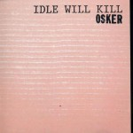 Idle Will Kill详情