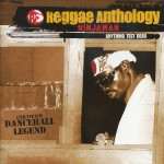 Reggae Anthology: Anything Test Dead详情