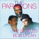 The Paragons - Sings The Beatles and Bob Dylan详情