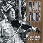 Old Style Cajun Music详情