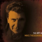 The art of Mikis Theodorakis [Instrumental]详情