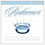 Redeemer: Songs Of Faith & Assurance详情
