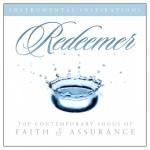 Redeemer: Songs Of Faith & Assurance详情