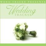 Wedding Tracks - When I Fall In Love [Performance Track]详情