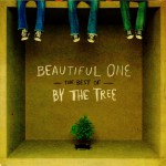 Beautiful One: The Best Of By The Tree详情