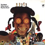 The Watts 103rd. St. Rhythm Band (US Release)详情