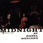 Midnight At Mabel Mercer's详情