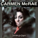 The Art Of Carmen McRae (US Release)详情
