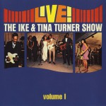 Live! The Ike & Tina Turner Show详情