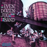 The Even Dozen Jug Band (US Release)详情