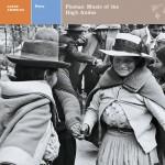 LATIN AMERICA PERU: FIESTAS: MUSIC OF THE HIGH ANDES详情