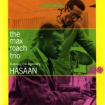 The Max Roach Trio, Featuring The Legendary Hasaan Ibn Ali详情