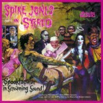 Spike Jones In Stereo (US Release)详情