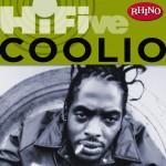 Rhino Hi-Five: Coolio详情