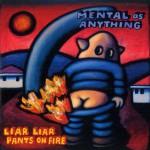 Liar Liar Pants On Fire详情