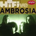 Rhino Hi Five: Ambrosia (US Release)详情