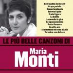 Le più belle canzoni di Maria Monti详情