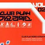 Club Play 歌谣 Remix Vol. 2之CD1详情