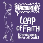 Leap Of Faith (Chase and Status Dub)详情