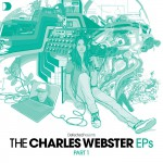 Defected Presents The Charles Webster EPs Part 1详情