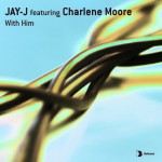 With Him (feat. Charlene Moore)详情