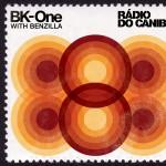 Rádio do Canibal [with Benzilla]详情