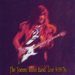 The Tommy Bolin Band Live: 9/19/76 [Original Recording Remastered]详情
