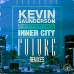 Future (feat. Inner City) [Remixes]详情