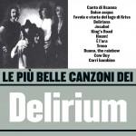 Le più belle canzoni dei Delirium (1971-1975)详情