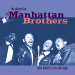 The Very best Of the Manhattan Brothers详情