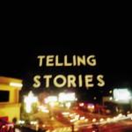 Telling Stories详情