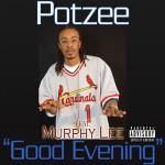 Good Evening (Featuring Murphy Lee) (Explicit Content) (Online Music)详情