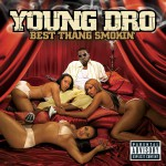 Best Thang Smokin' (Explicit Version)详情