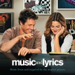 Music And Lyrics - Music From and Inspired By The Motion Picture (International详情
