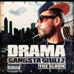 Gangsta Grillz The Album (Explicit)详情