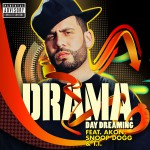 Day Dreaming [feat. Akon, Snoop Dogg & T.I.] (Explicit)详情