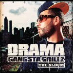 Gangsta Grillz The Album (Amended)详情