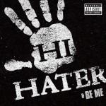 Hi Hater (Explicit)详情