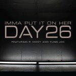 Imma Put It On Her [feat. P. Diddy and Yung Joc]详情
