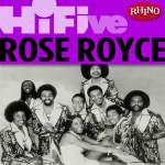 Rhino Hi-Five: Rose Royce详情
