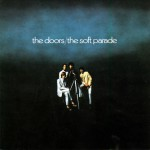The Soft Parade [40th Anniversary Mixes]详情