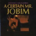 A Certain Mr.Jobim详情