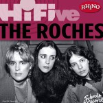 Rhino Hi-Five: The Roches详情