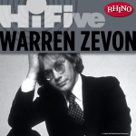 Rhino Hi-Five: Warren Zevon详情