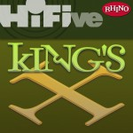 Rhino Hi-Five: King's X详情