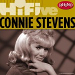 Rhino Hi-Five: Connie Stevens详情